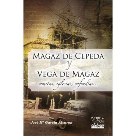 Magaz de Cepeda y Vega de Magaz. Ermitas, iglesias y cofradías